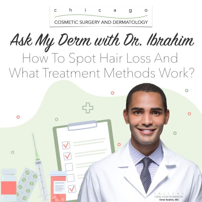 Ask My Derm: Hair Loss With Dr. Ibrahim